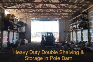 Double storage in post frame easy installation